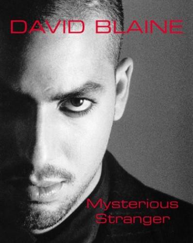 Mysterious Stranger by David Blaine