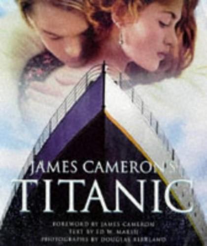 "James Cameron's ""Titanic"" by Ed W. Marsh"