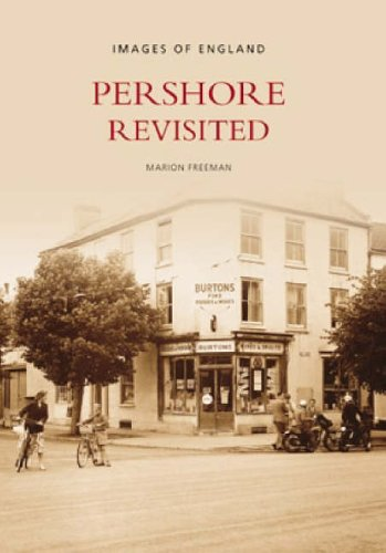 Pershore Revisited by Dr. Carol Freeman