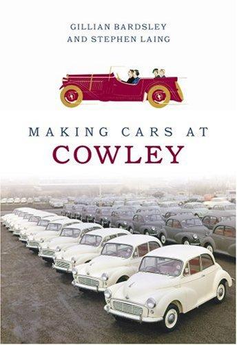 Making Cars at Cowley by Gillian Bardsley