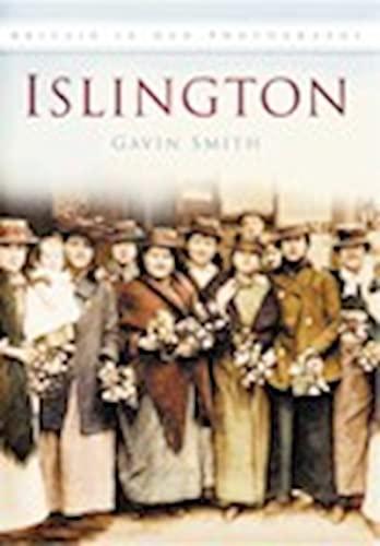 Islington in Old Photographs by Gavin Smith