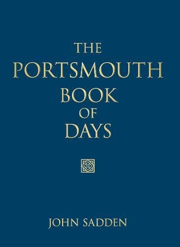 The Portsmouth Book of Days by John Sadden