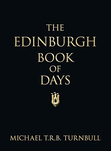The Edinburgh Book of Days by Michael T. R. B. Turnbull