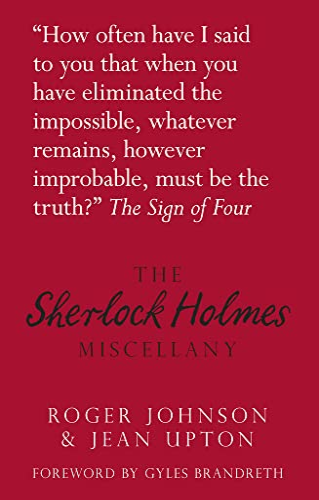The Sherlock Holmes Miscellany by Roger Johnson
