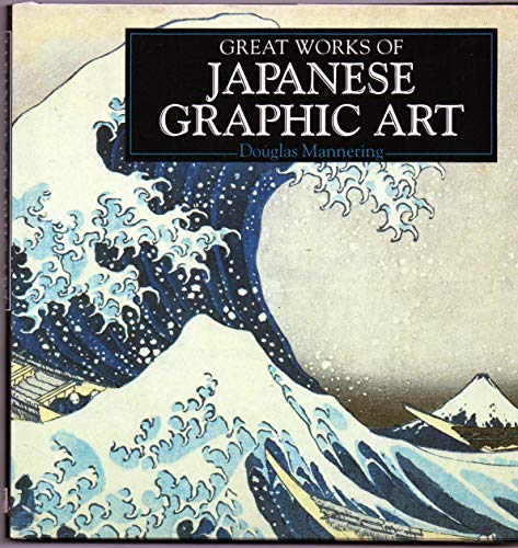 Japanese Graphic Art by Douglas Mannering