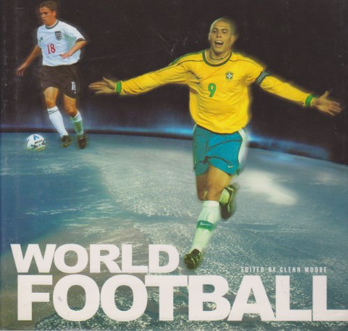 The Concise Encyclopedia of World Football by Tim Barnett