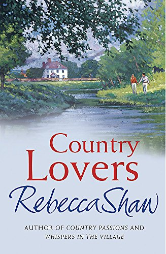 Country Lovers by Rebecca Shaw