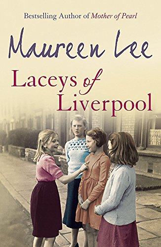 Laceys of Liverpool by Maureen Lee