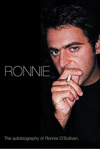 Ronnie: The Autobiography of Ronnie O'Sullivan by Ronnie O'Sullivan