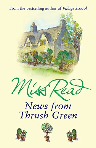 News From Thrush Green by Miss Read