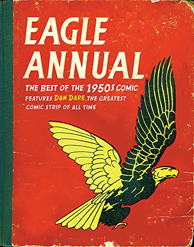 """""""Eagle"""" Annual: The Best of the 1950s Comic by Daniel Tatarsky"""