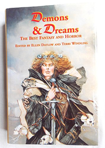 Demons and Dreams: The Best Fantasy and Horror: v. 1 by Ellen Datlow