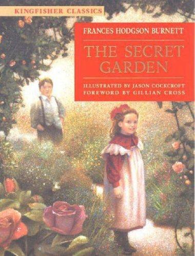 The Secret Garden (Kingfisher Classics)