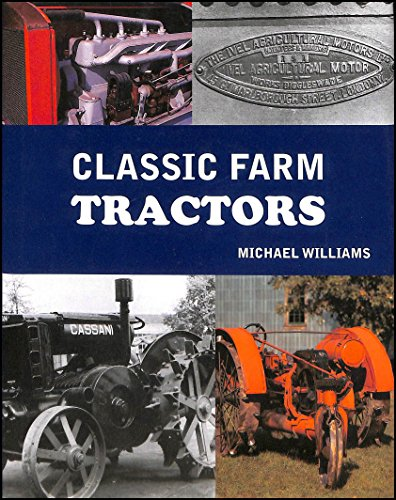 Classic Farm Tractors by