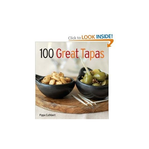 100 Great Tapas by Pippa Guthbert