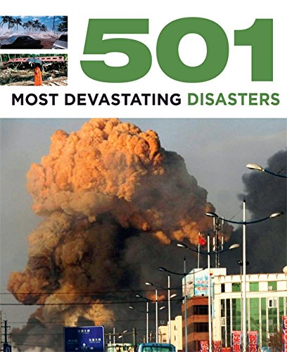 501 Most Devastating Disasters by Fid Backhouse