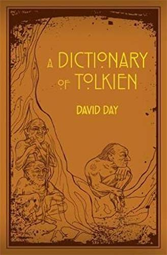 A Dictionary of Tolkien: A Dictionary by David Day