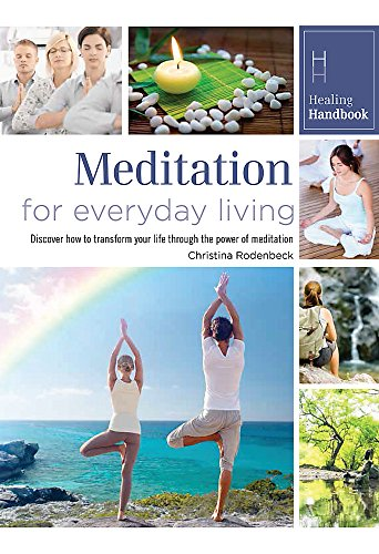 Healing Handbooks: Meditation for Everyday Living by