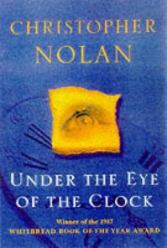 Under the Eye of the Clock by Christopher Nolan