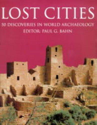 Lost Cities by Paul G. Bahn