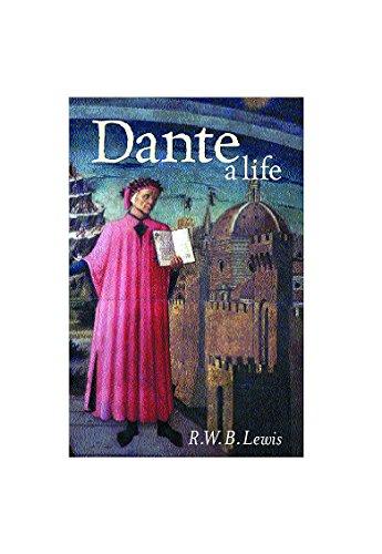 Dante by R.W.B. Lewis