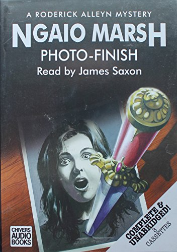 Photo-finish: Complete & Unabridged by Ngaio Marsh