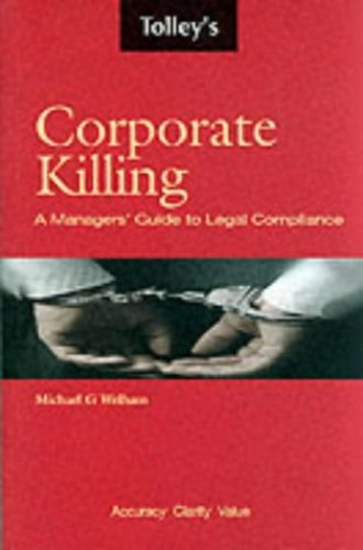 Corporate Killing: The New Law by Michael Welham