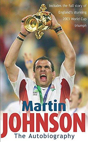 Martin Johnson Autobiography by Martin Johnson