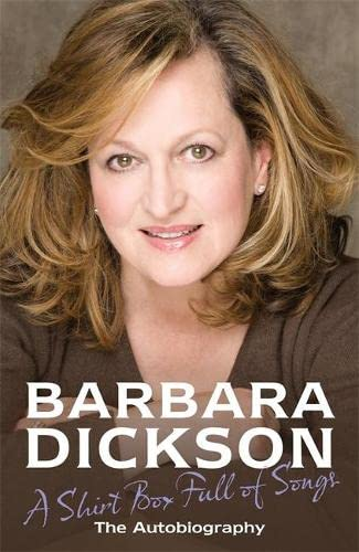A Shirt Box Full of Songs: The Autobiography by Barbara Dickson