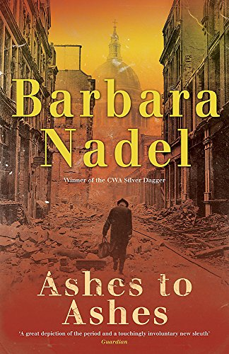Ashes to Ashes (Francis Hancock Mystery 3): A page-turning World War Two crime thriller by Barbara Nadel