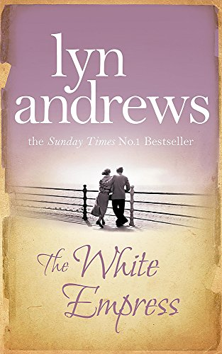 The White Empress by Lyn Andrews