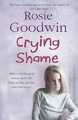 Crying Shame by Rosie Goodwin