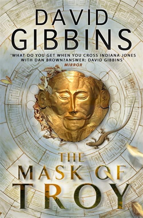 The Mask of Troy by David Gibbins