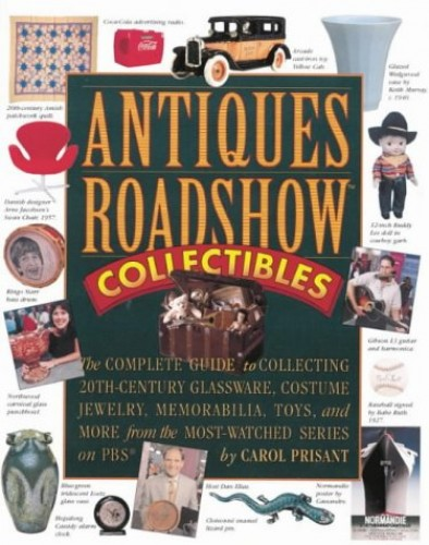 """Antiques Roadshow"" Collectibles by Carol Prisant"