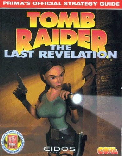 Tomb Raider: The Last Revelation - Official Strategy Guide by Prima Development