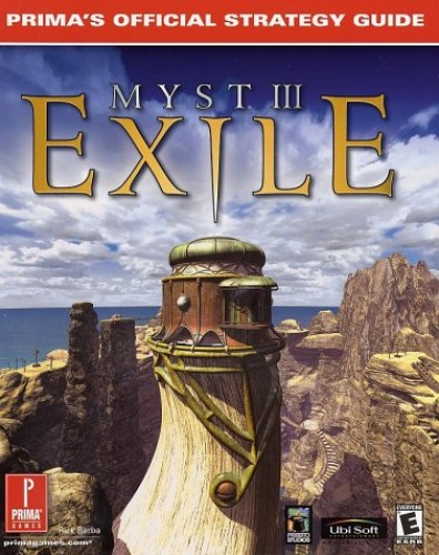 Myst III: Exile - Official Strategy Guide by Prima Development