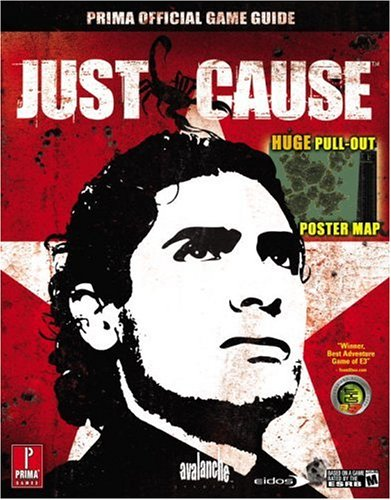 Just Cause: The Official Strategy Guide by Fletcher Black