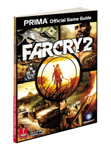 Far Cry 2: Prima's Official Game Guide by David Knight (University of Durham, UK)