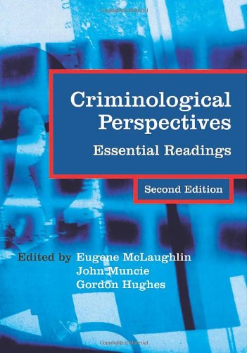 Criminological Perspectives: Essential Readings by Eugene McLaughlin