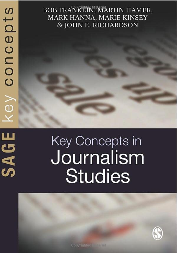 Key Concepts in Journalism Studies by Bob Franklin
