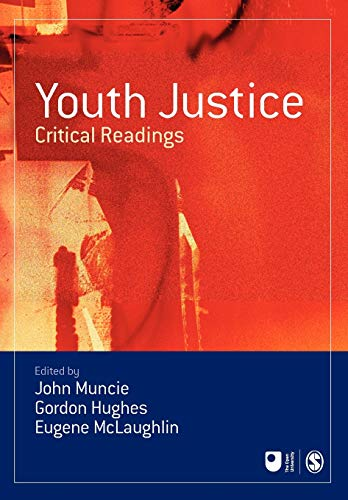 Youth Justice: Critical Readings by John Muncie