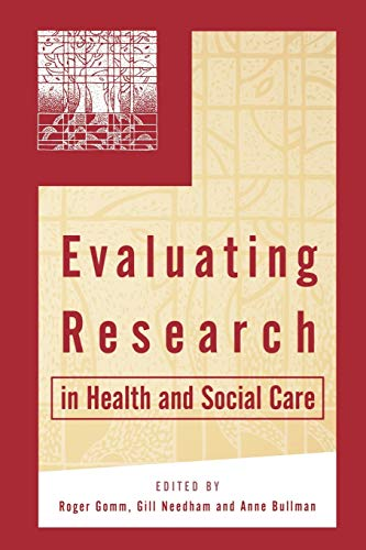 Evaluating Research in Health and Social Care: A Reader by Roger Gomm