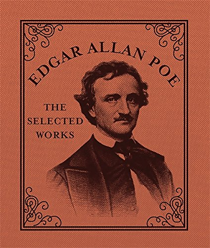 Edgar Allan Poe: The Selected Works by Running Press