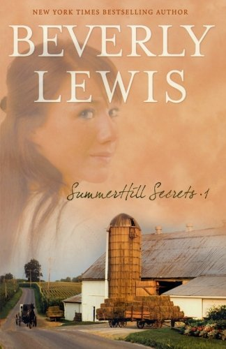 Summerhill Secrets: v. 1 by Beverly Lewis