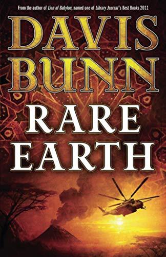 Rare Earth by Davis Bunn