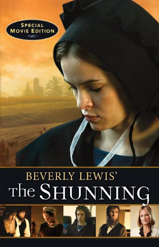 Beverly Lewis' The Shunning by Beverly Lewis