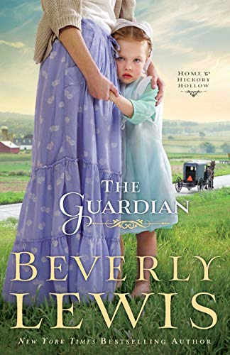The Guardian by Beverly Lewis