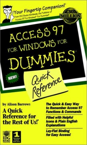 Access 97 for Windows for Dummies Quick Reference by Dummies Technology Press