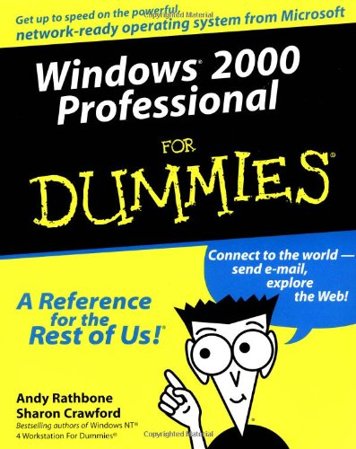 Windows 2000 Professional For Dummies by Andy Rathbone