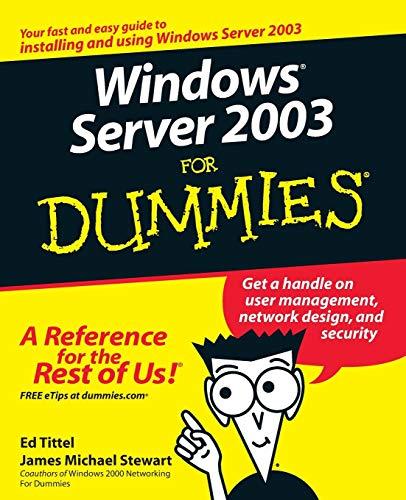Windows Server 2003 For Dummies by Ed Tittel